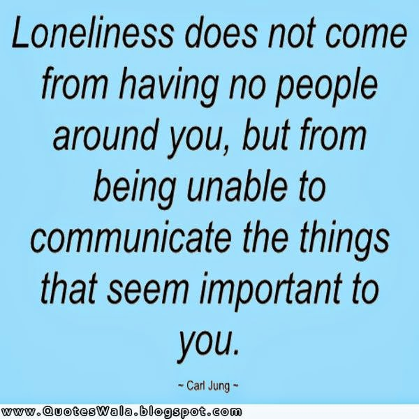 Loneliness Quotes and Sayings | Daily Quotes at QuotesWala