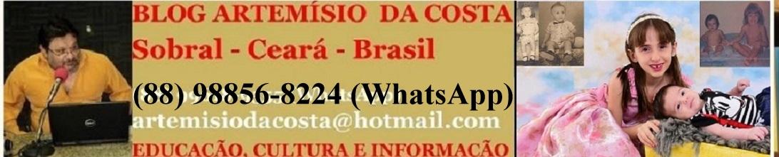 Artemísio da Costa  (88)98856-8224(WhatsApp) artemisiodacosta@hotmail.com