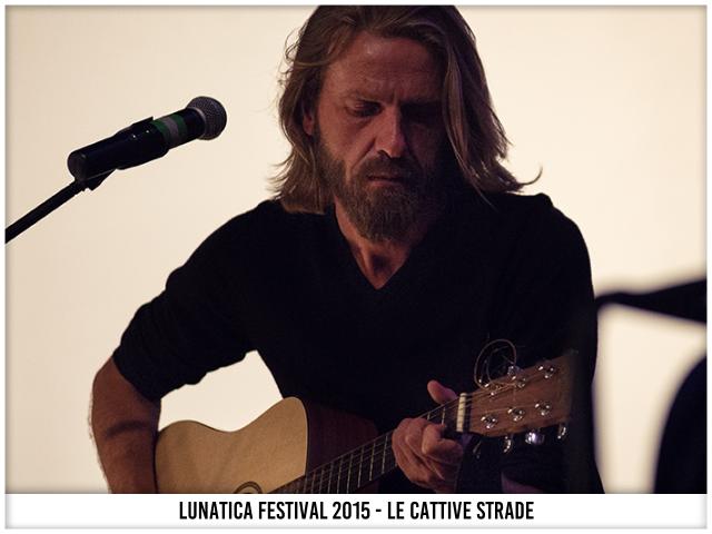 Giulio Casale - Le Cattive Strade - Il Giorno Dopo - Lunatica Festival 015