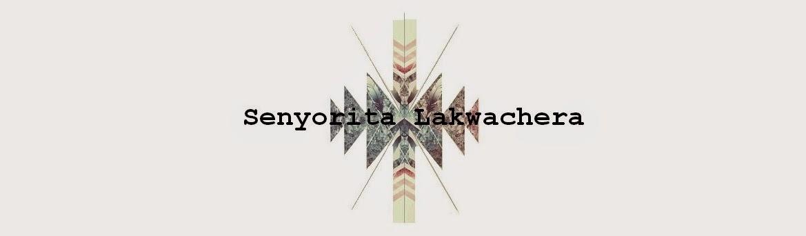 Senyorita Lakwachera