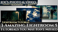 3 Amazing Lightroom 5 Tutorials You May Have Missed!