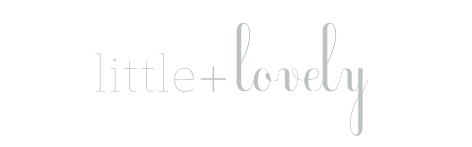 Little + Lovely Blog