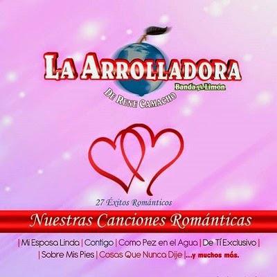 La Arrolladora Banda El Limon – Nuestras Canciones Romanticas (2015) (Album Oficial)