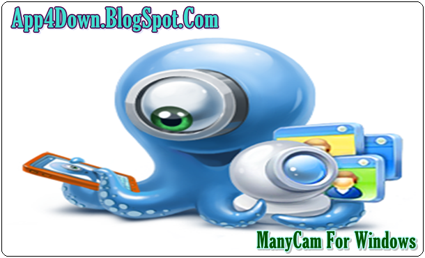 ManyCam 4.1.1 For Windows (PC) Latest Free Download