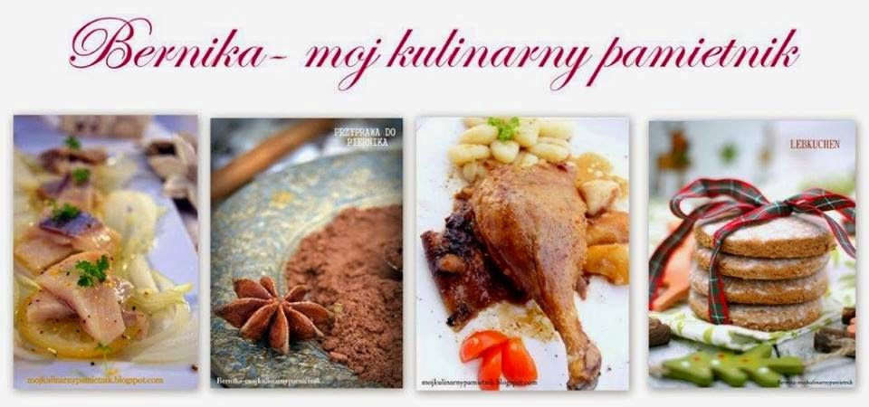 Bernika - mój kulinarny pamiętnik