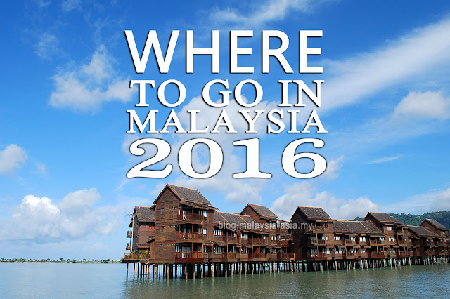 Where to go in Malaysia in 2016