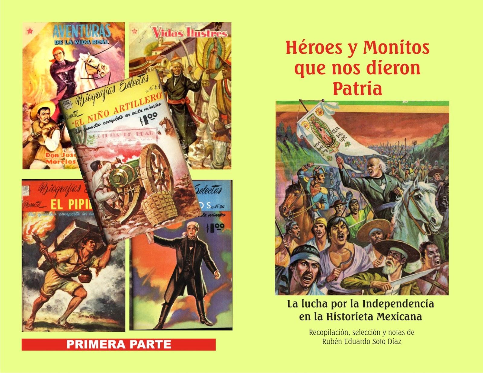 MUCAHI BASSOCO Lucha por la Independencia de Mxico en comic