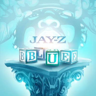 Jay-Z-Blue-(Bootleg)-2012