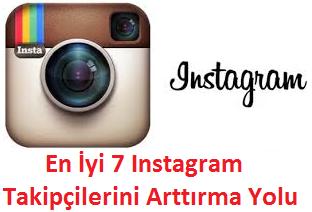 En İyi 7 Instagram Takipçilerini Arttırma Yolu