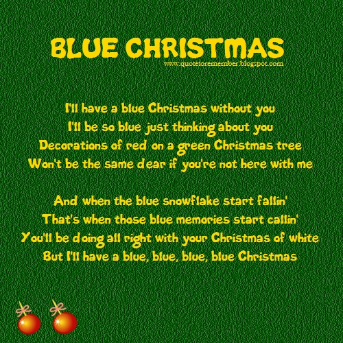 the christmas song - I Ll Have A Blue Christmas Lyrics