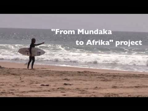 From Mundaka to Africa a african project by Kepa Acero