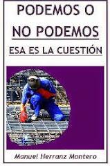 Podemos o no Podemos. Esa es la cuestión