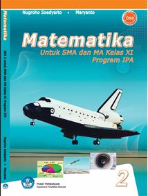 Buku Matematika Sma Ipa Kelas Xi Nugroho Soedyarto Dkk Hagematik