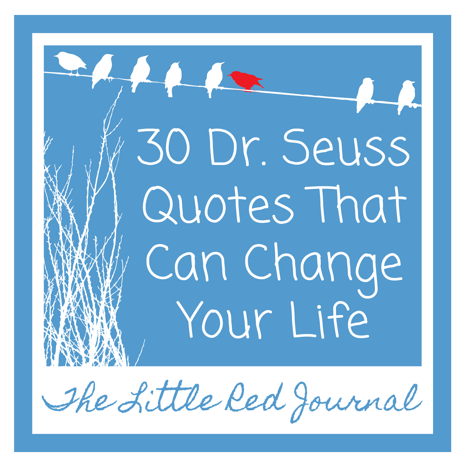 30 dr seuss quotes change life