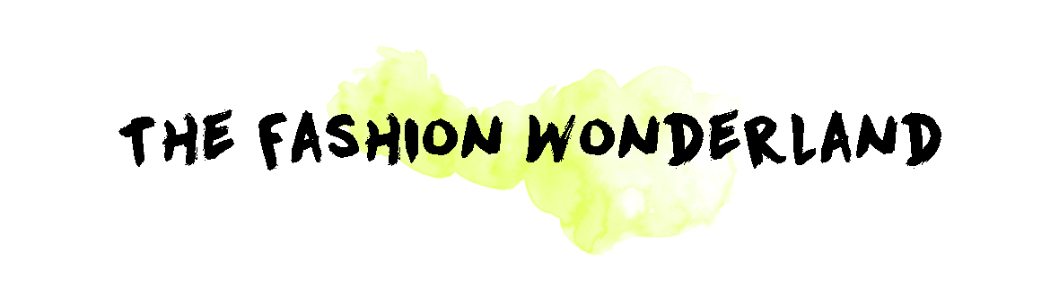 The Fashion Wonderland - UK Fashion and personal style blog