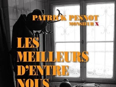 Les meilleurs d'entre nous de Patrick Pesnot