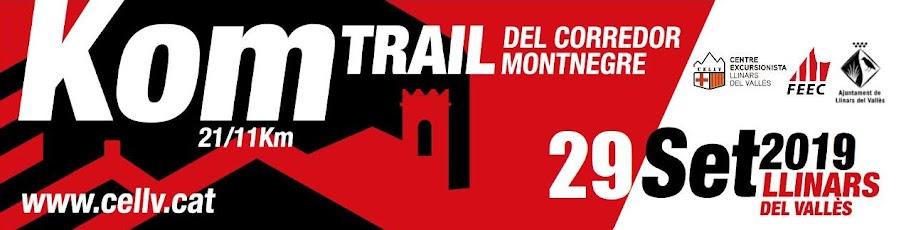 Kom 21, Trail del Corredor Montnegre - 6a Edició