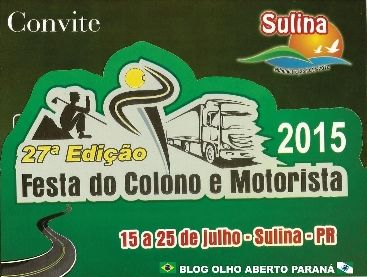 Sulina:Vem aí a 27ª Festa do Colono e Motorista , de 15 a 25 de julho!!!