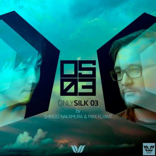 [Album] Shingo Nakamura & Max Flyant – Only Silk 03 (Bonus Track Version) (2015.06.02/MP3/RAR)