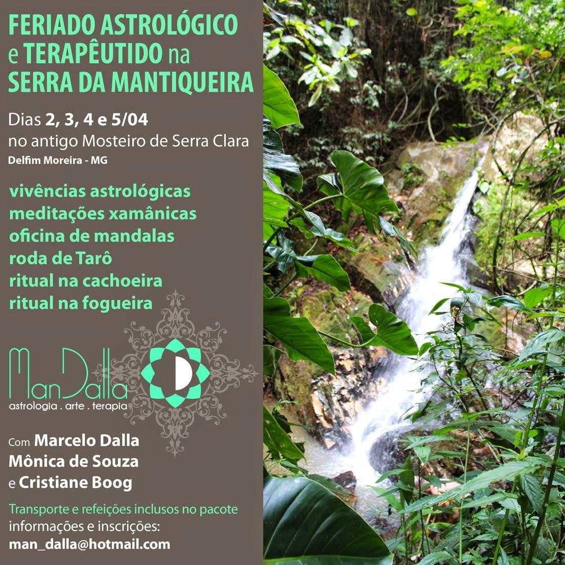 FERIADO ASTROLÓGICO E TERAPÊUTICO NA SERRA DA MANTIQUEIRA