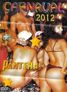 As Panteras - Carnaval 2012 - (+18)