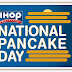 FREE Pancakes at IHOP For National Pancake Day (3/4)