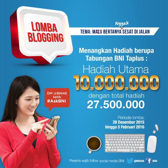 Lomba Blogging Mau Bertanya Nggak Sesat di Jalan dari BNI46