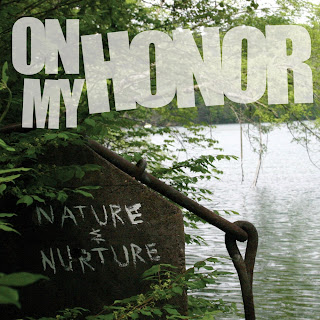 On My Honor - Nature & Nurture