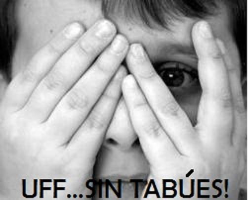 UFF! SIN TABUES!