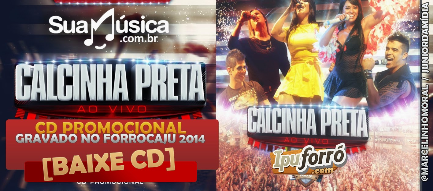 [CD] Calcinha Preta AO VIVO FORROCAJU 2014