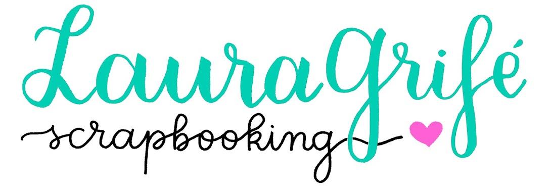 Laura Grifé Scrapbooking