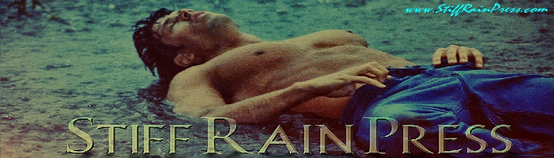 Stiff Rain Press