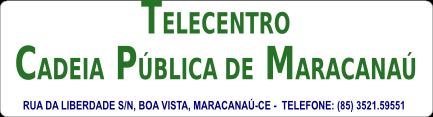 Cadeia Pública de Maracanaú