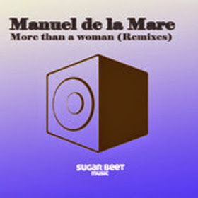 Manuel de la Mare - More then a Woman - (Miki Mad remix)