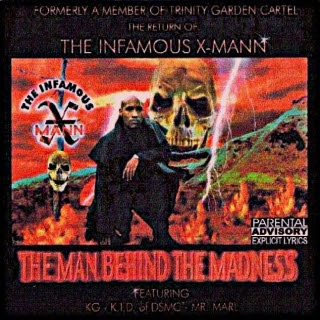 The Infamous X-Mann – The Man Behind The Madness (1999) (192 kbps)