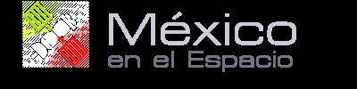 MEXICO EN EL ESPACIO