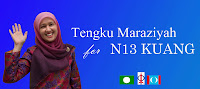 undilah! TENGKU MARAZIYAH N13~ DUN KUANG