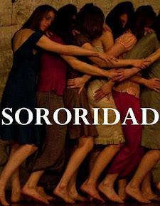 SORORIDAD: Un llamado urgente a la unión entre mujeres