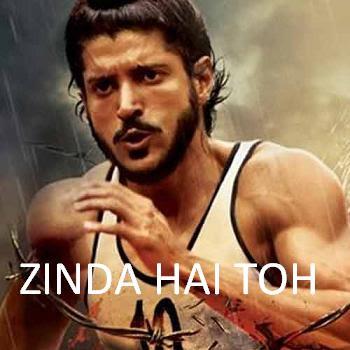 ZINDA HAI TOH LYRICS - Bhaag Milkha Bhaag Movie