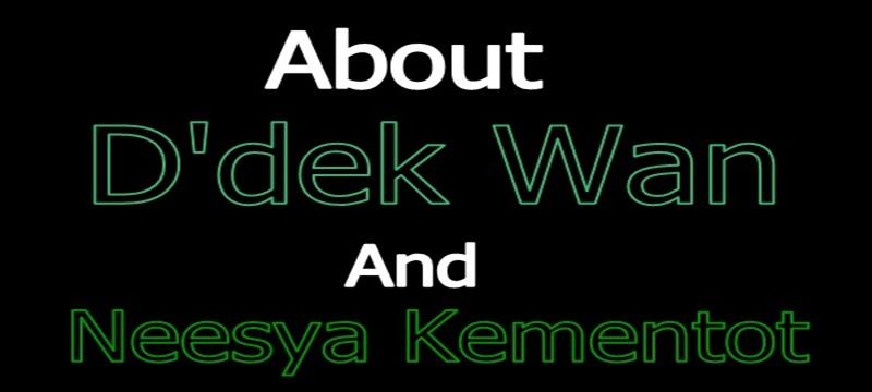 About D'dek n Neesya