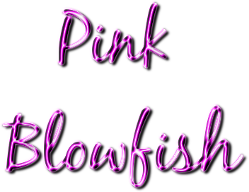 PINK BLOWFISH