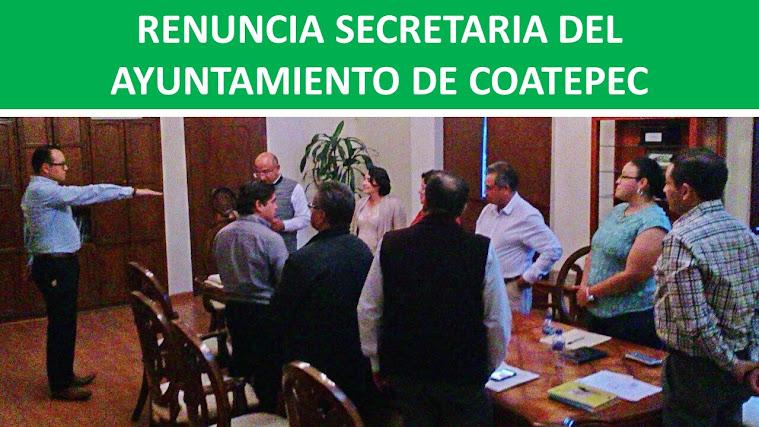 RENUNCIA SECRETARIA DEL AYUNTAMIENTO DE COATEPEC