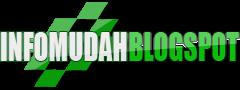 infomudah.blogspot.com: Dapatkan segalanya dengan mudah !