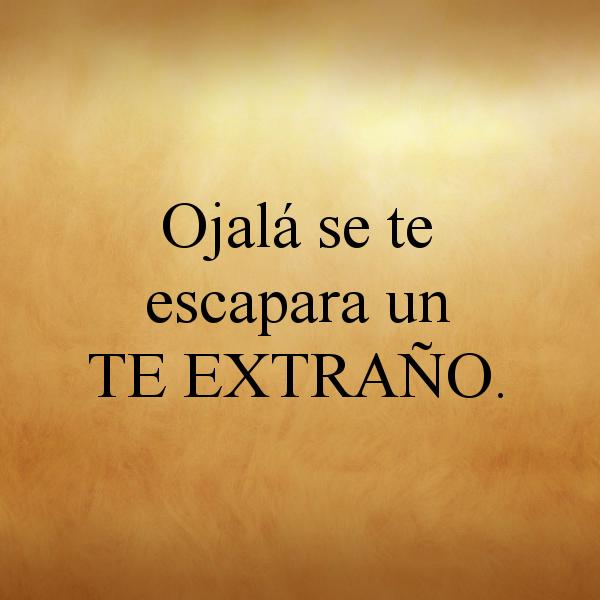 Imagenes De Te Extraño Con Frases Lindas