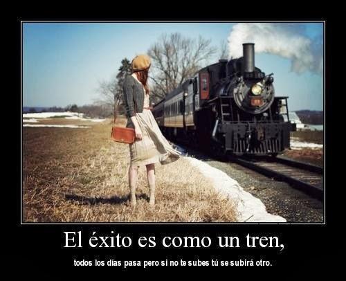 El Exito es como un tren
