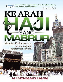 Ke Arah Haji Yang Mabrur
