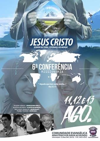 VI CONFERÊNCIA MISSIONÁRIA do Ministério Por Amor Ao Mundo
