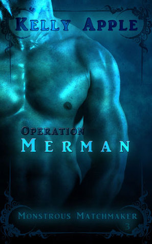 Operation Merman by Kelly Apple
