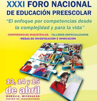 En el XXXI  foro de educación Preescolar, conferencia magistral de apertura.