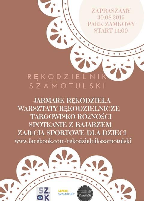 Rękodzielnik Szamotulski <br> 30 sierpnia 2015 r.